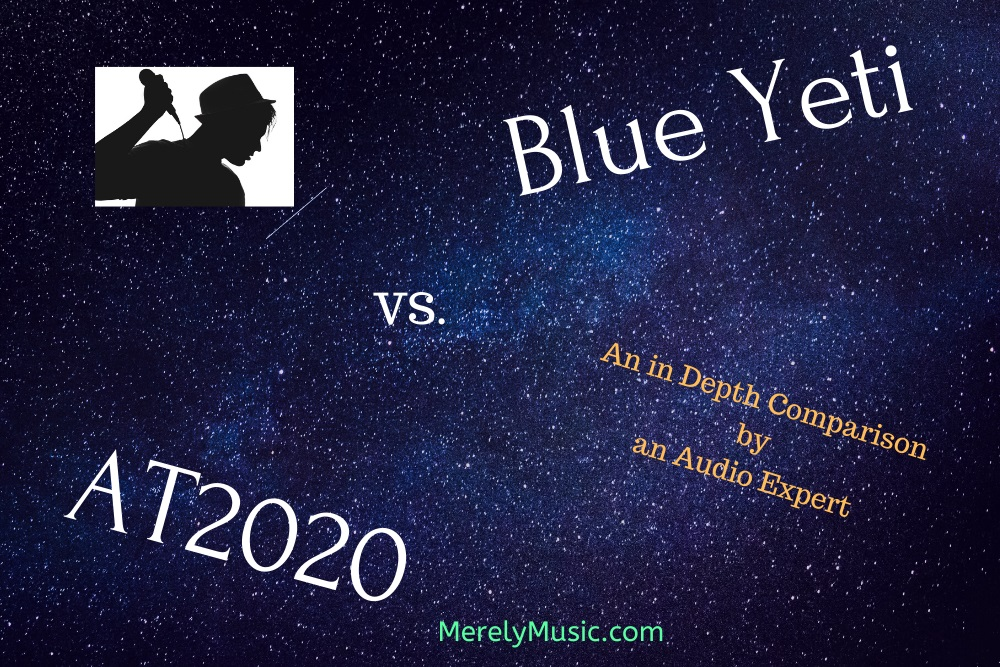 Blue Yeti vs. AT2020