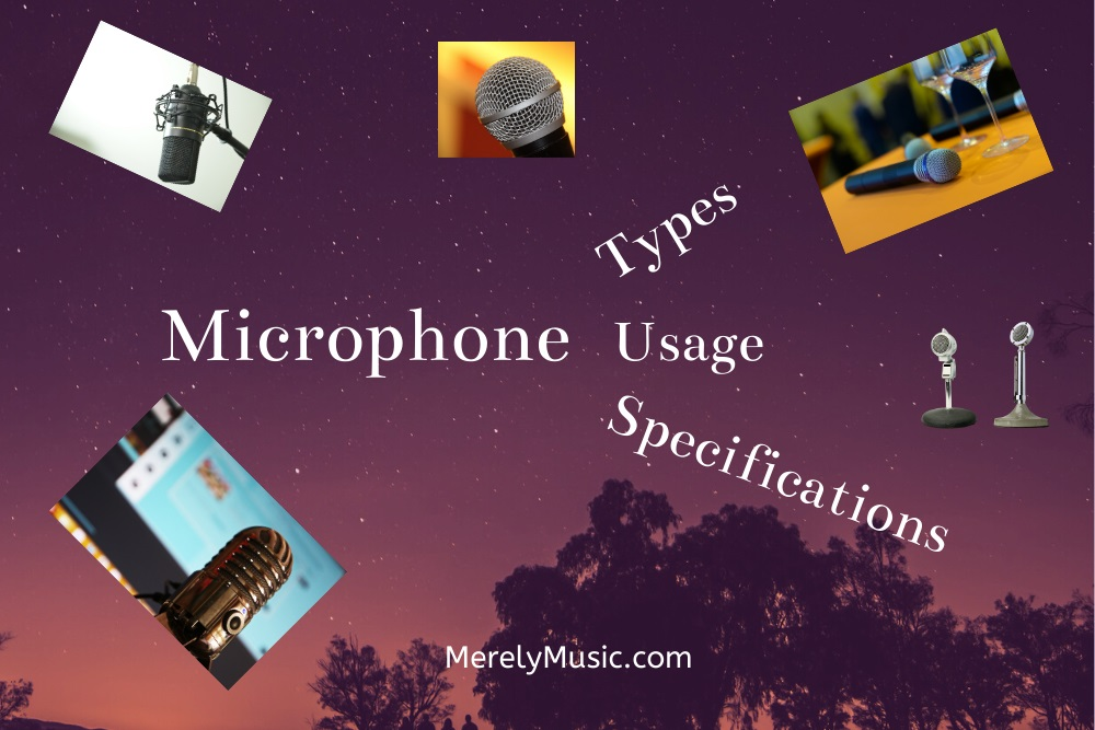 Mic types, usage and specifications