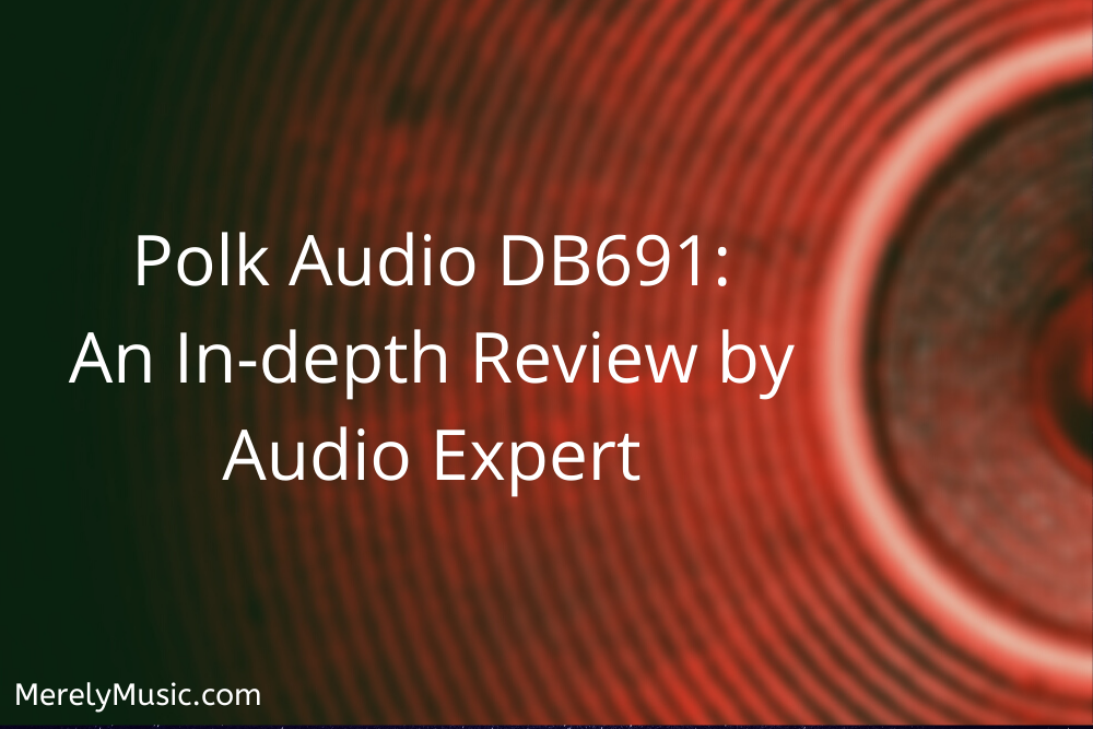 Most Detailed Polk Audio DB691 6×9 Speaker Review