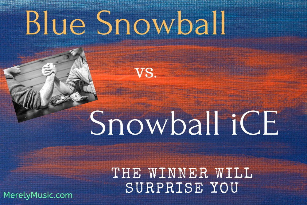 Snowball vs snowball iCE