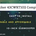 Kicker 43CWRT102 CompRT Review