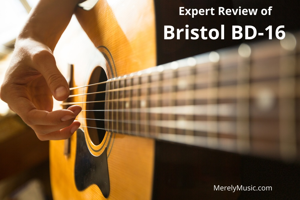 Bristol BD-16 Acoutic Guitar Review