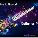 Guitar vs Piano which to choose for beginner