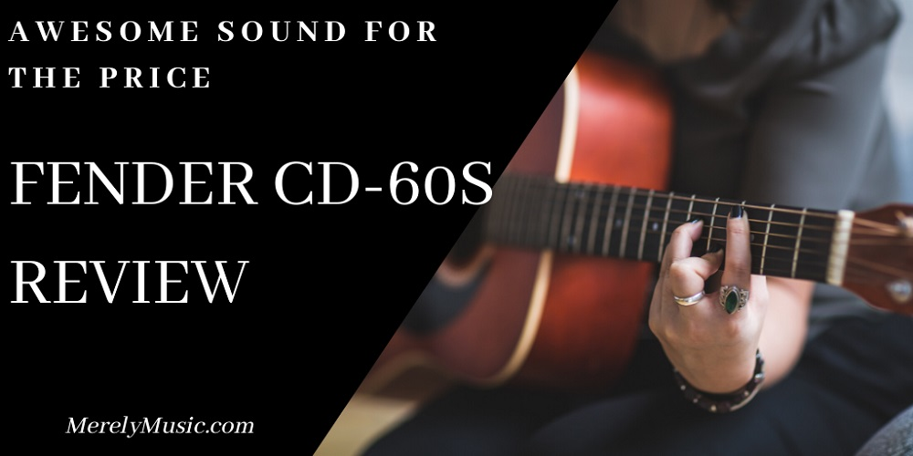 Fender CD-60S review