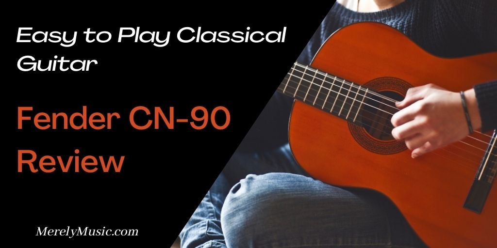 Fender CN-90 Review