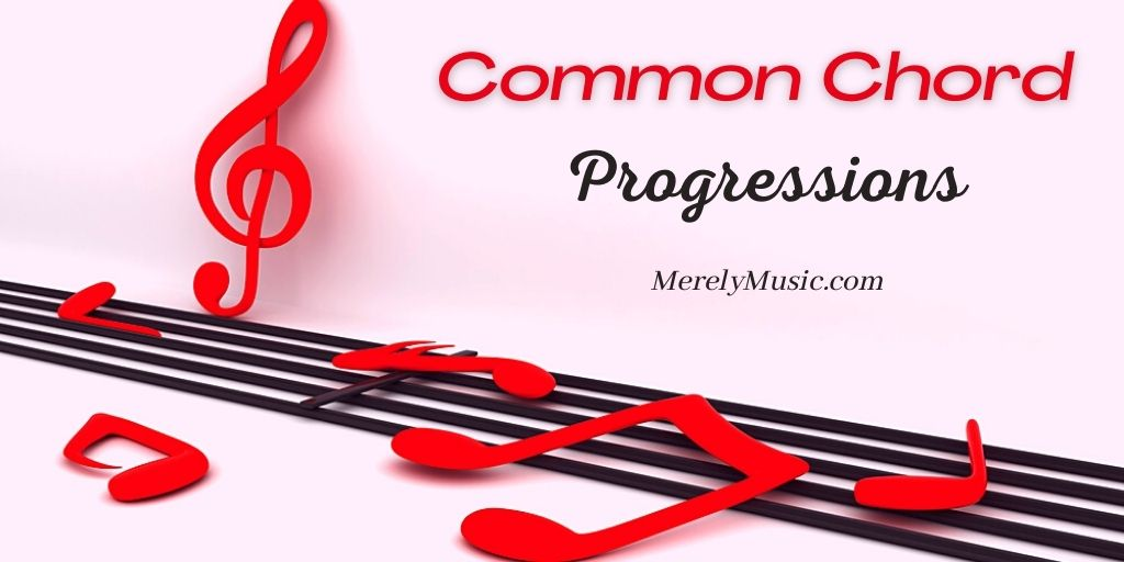 Common Chord Progressions