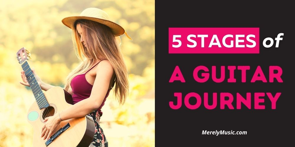 5 Stages of a Guitar Journey