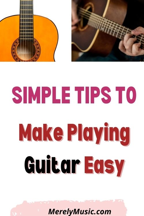 Playing Guitar Made Easy